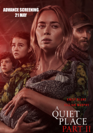 A Quiet Place Part II - ADV SCR FRI 21ST MAY - TICKETS ON SALE NOW